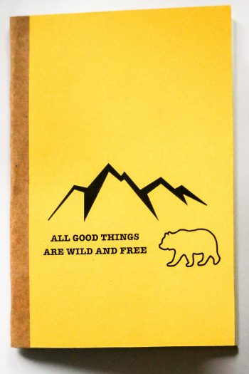 All good things are wild and free – žlutá